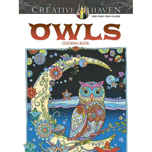 Adult Coloring Creative Haven Owls Coloring Book Paperback Walmart Com Walmart Com