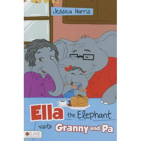 - Ella the Elephant Visits Granny and Pa