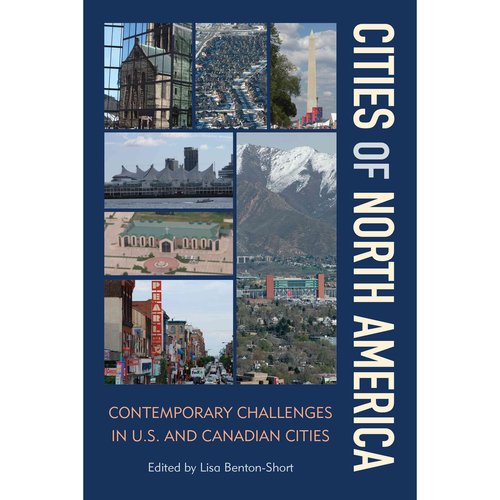 Cities of North America: Contemporary Challenges in US and Canadian Cities