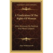 A Vindication of the Rights of Woman (Hardcover)