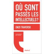Où sont passés les intellectuels ? - eBook
