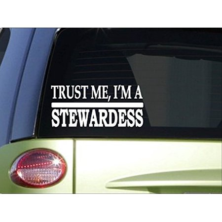 Trust me Stewardess *H632* 8 inch Sticker decal plane jet pilot flying