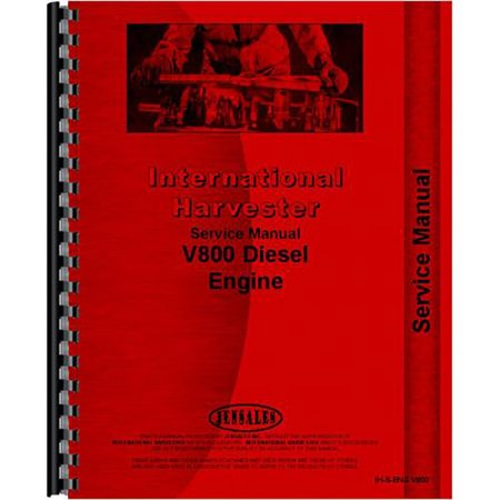 New International Harvester 444 Tractor Engine Service Manual V800 Engine Only