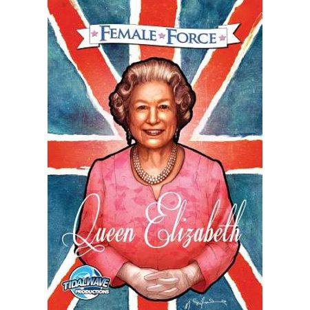 Female Force : Queen of England: Elizabeth II (Family Tree Of Elizabeth Ii Of England)