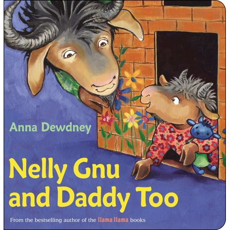 Nelly Gnu and Daddy Too (Board Book) - Daddy And