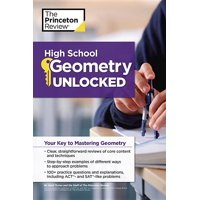 High School Geometry Unlocked : Your Key to Mastering Geometry