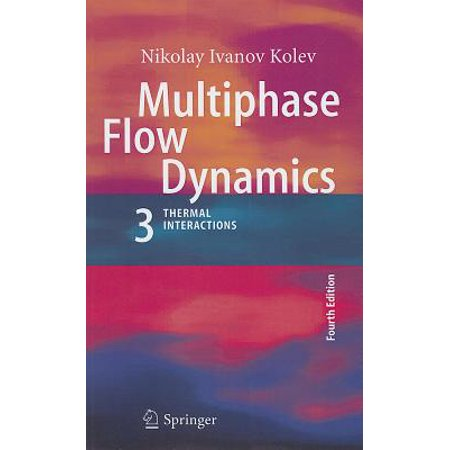 Multiphase Flow Dynamics 3 : Thermal Interactions
