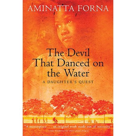The Devil That Danced on the Water : A Daughter's (The Devil That Danced On The Water)