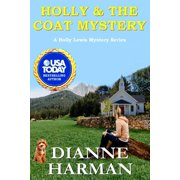Holly and the Coat Mystery: Holly Lewis Mystery Series
