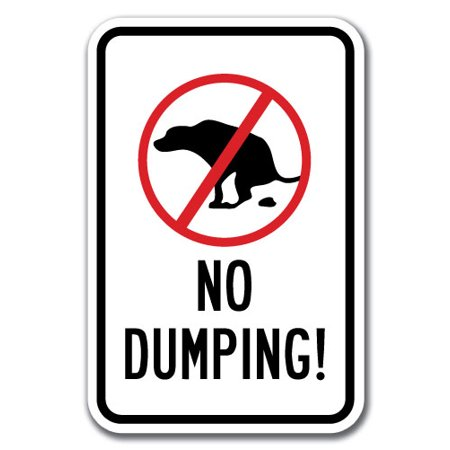 No Dumping With Dog Graphic Sign 12