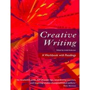 Creative Writing : A Workbook with Readings