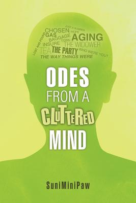 Odes from a Cluttered Mind