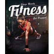 Stage Ready Fitness - Get Prepped (Paperback)