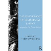The Psychology of Restorative Justice - eBook