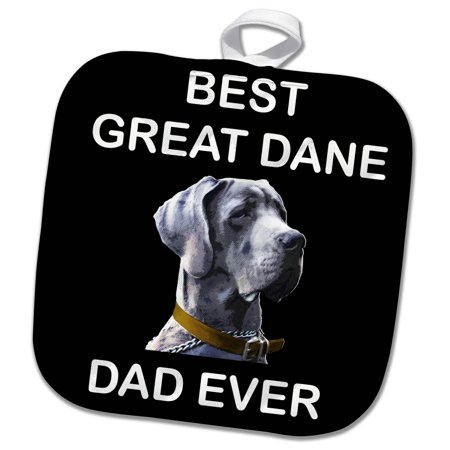 3dRose Portrait of Great Dane Dog with Best Great Dane Dad Ever - Pot Holder, 8 by