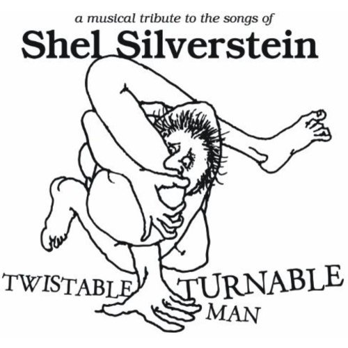 Twistable Turnable Man: Tribute To Shel / Various