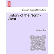 History of the North-West.