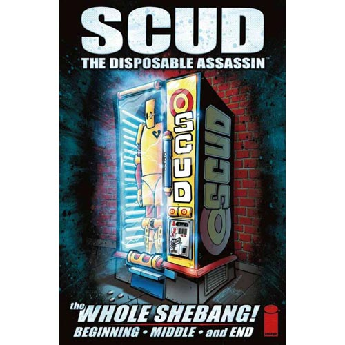 Scud The Disposable Assassin: The Whole Shebang: Begging, Middle, and End