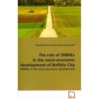 The Role of Smmes in the Socio-Economic Development of Buffalo City