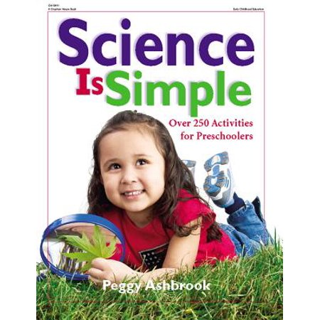 Simple Materials (Science Is Simple : Over 250 Activities for Children 3-6)