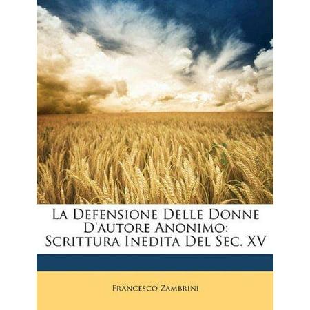 La Defensione Delle Donne Dautore Anonimo  Scrittura Inedita Del Sec  Xv