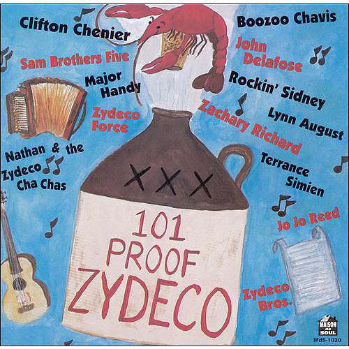 One Hundred One Proof Zydec - 101 Proof Zydeco [CD]