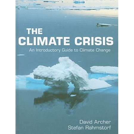 The Climate Crisis : An Introductory Guide to Climate