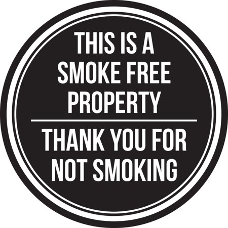 This is A Smoke Free Property Thank You For Not Smoking Black and White Safety Warning Round Sign - 9 Inch - Give Thanks Sign
