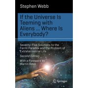 If the Universe Is Teeming with Aliens ... WHERE IS EVERYBODY? - eBook