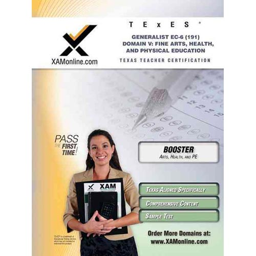 Texes Generalist EC-6 191 Fine Arts, Health and Physical Education Boost Edition