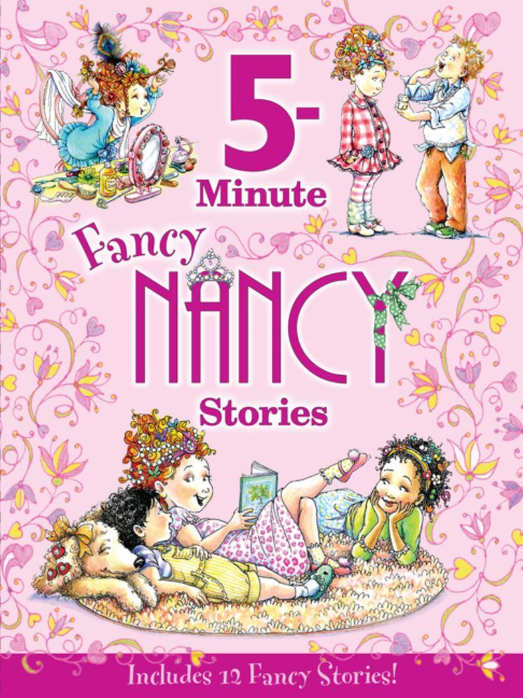 Fancy Nancy: 5-Minute Fancy Nancy Stories - Walmart.com