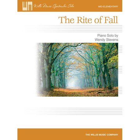 The Rite Of Fall - Mid-Elementary Piano Solo Sheet Music Single by Wendy Stevens (Single Sheet Music)