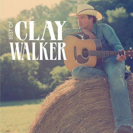 Clay Walker - Best Of Clay Walker (CD) (Best Type Of Clay To Sculpt With)