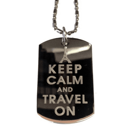 Keep Calm and Travel On Eiffel Tower Paris - Military Dog Tag, Luggage Tag Metal Chain Necklace