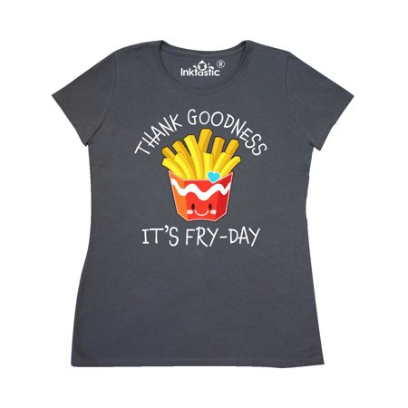 Thank Goodness Its Fry-day- french fries Women's (Best French Fries In Miami)