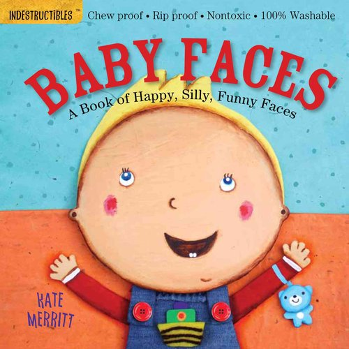 Baby Faces: A Book of Happy, Silly, Funny Babies
