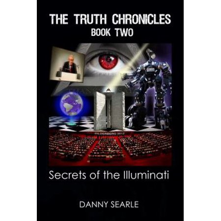 The Truth Chronicles Book Ii  Secrets Of The Illuminati