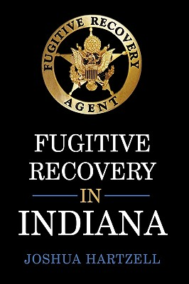 Fugitive Recovery in Indiana