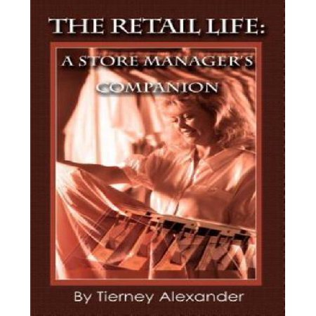 The Retail Life: A Store Manager's Companion