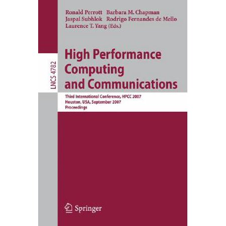 High Performance Computing and Communications : Third International Conference, Hpcc 2007, Houston, Usa, September 26-28, 2007, Proceedings](Halloween Conference Houston)