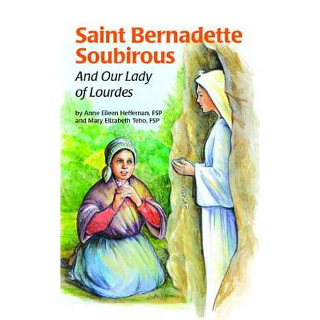 Bernadette Soubirous Lourdes (Saint Bernadette & Lady (Ess))