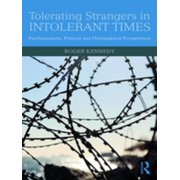 Tolerating Strangers in Intolerant Times - eBook