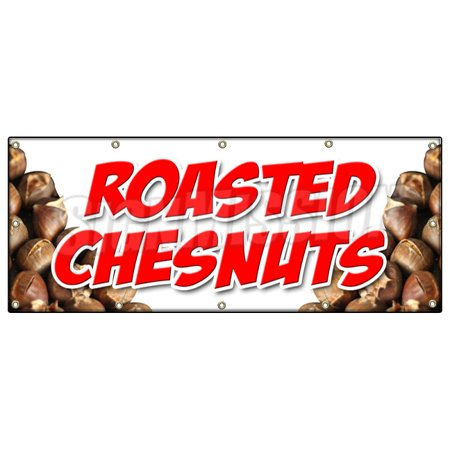 Image of ROASTED CHESTNUTS BANNER SIGN cooked open flame snack nuts peanuts food