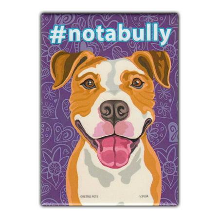 "Retro Pets Refrigerator Magnet - #notabully, Pit Bull Terrier - Vintage Advertising Art - 2.5"" x 3.5"""