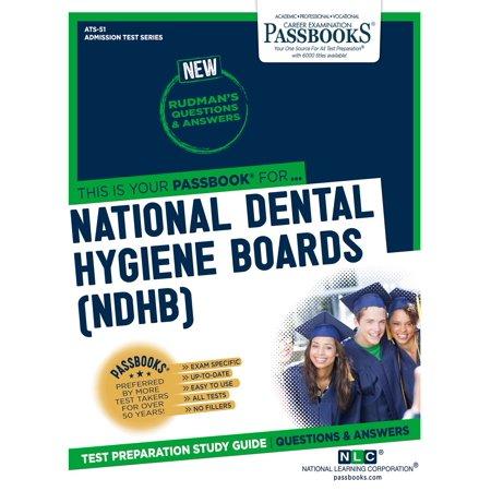 NATIONAL DENTAL HYGIENE BOARDS (NDHB) - eBook