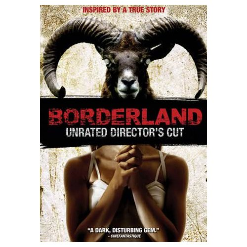 Borderland (Unrated Director's Cut) (2007)