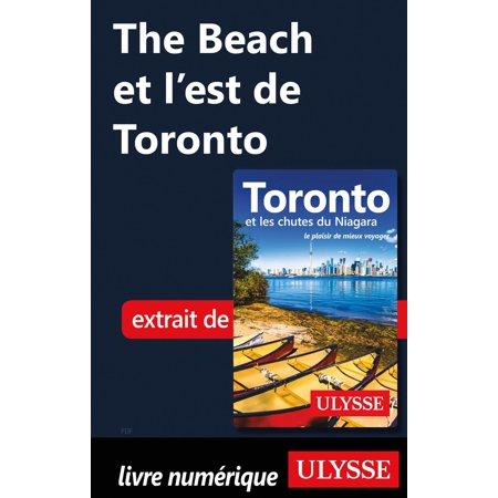 The Beach et l'est de Toronto - eBook (Azulejos De Toronto)