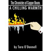 The Chronicles of Copper Boom: A Chilling Warmth - eBook