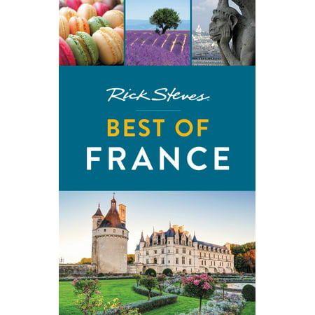 Rick Steves Best of France: (International Mall Map)