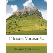L' Iliade, Volume 3...